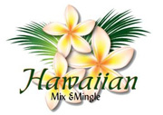 Hawaiian Mix & Mingle